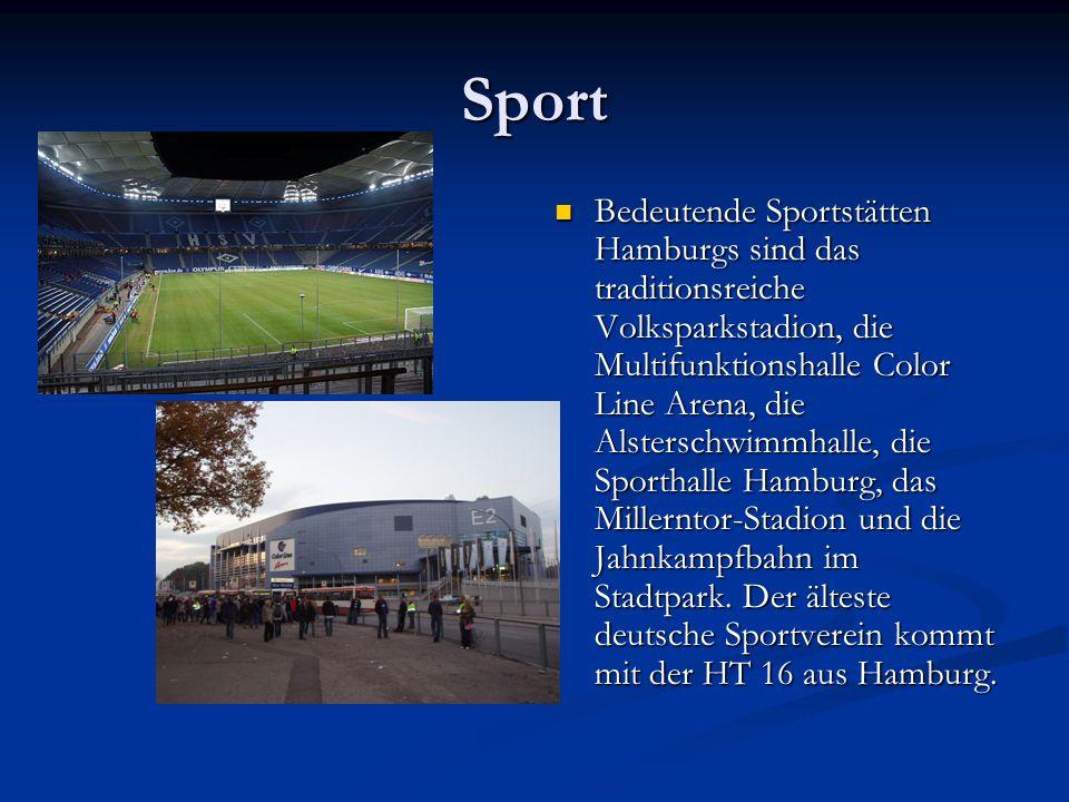 Sport Bedeutende Sportstätten Hamburgs sind das traditionsreiche Volksparkstadion, die Multifunktionshalle Color Line Arena, die Alsterschwimmhalle, d