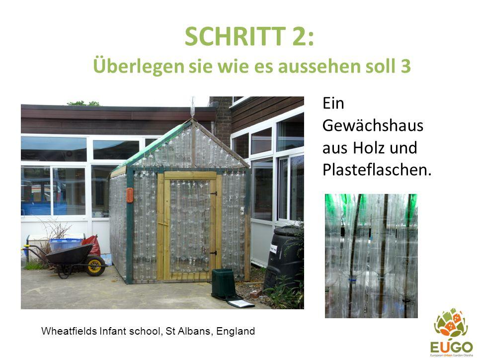 SCHRITT 2: Überlegen sie wie es aussehen soll 3 Wheatfields Infant school, St Albans, England