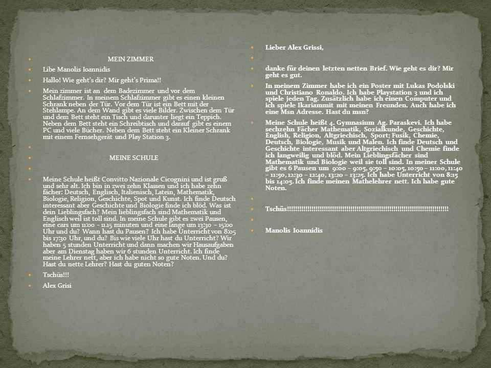 Liebe Konstantina, ich habe deinen Brief bekommen.