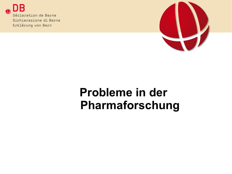 Probleme in der Pharmaforschung