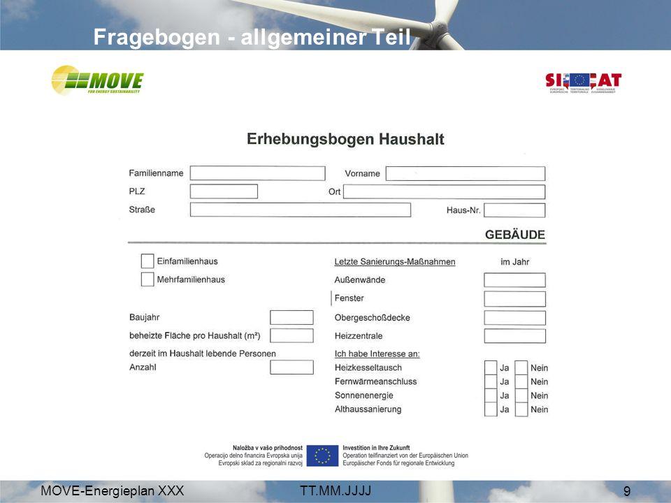MOVE-Energieplan XXXTT.MM.JJJJ 9 Fragebogen - allgemeiner Teil