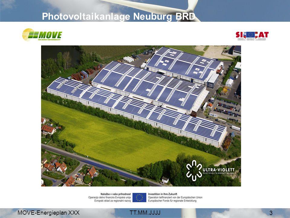 MOVE-Energieplan XXXTT.MM.JJJJ 3 Photovoltaikanlage Neuburg BRD