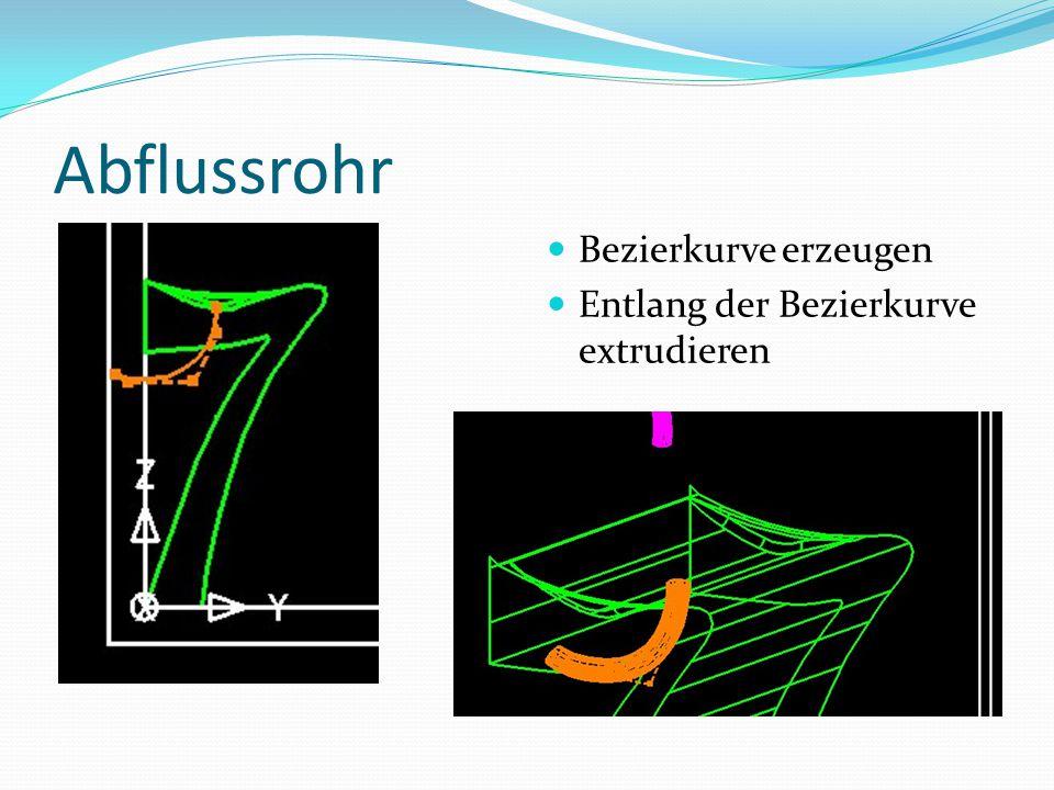 Abflussrohr Bezierkurve erzeugen Entlang der Bezierkurve extrudieren