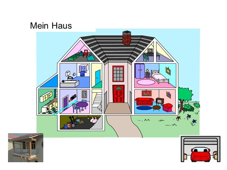 der Keller der Dachboden das Schlafzimmer der Flur das Esszimmer der Garten die Küche das Wohnzimmer das Badezimmer die Treppe das Arbeitszimmer Mein Haus die Toilette der Balkon die Garage