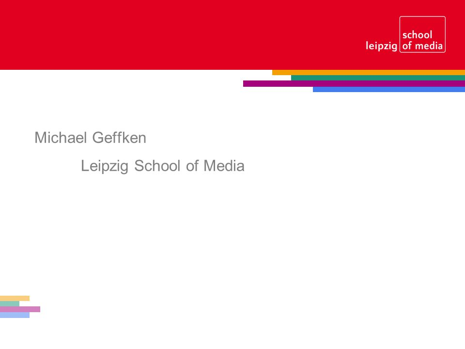 Michael Geffken Leipzig School of Media