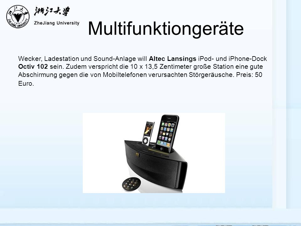 Multifunktiongeräte Wecker, Ladestation und Sound-Anlage will Altec Lansings iPod- und iPhone-Dock Octiv 102 sein.