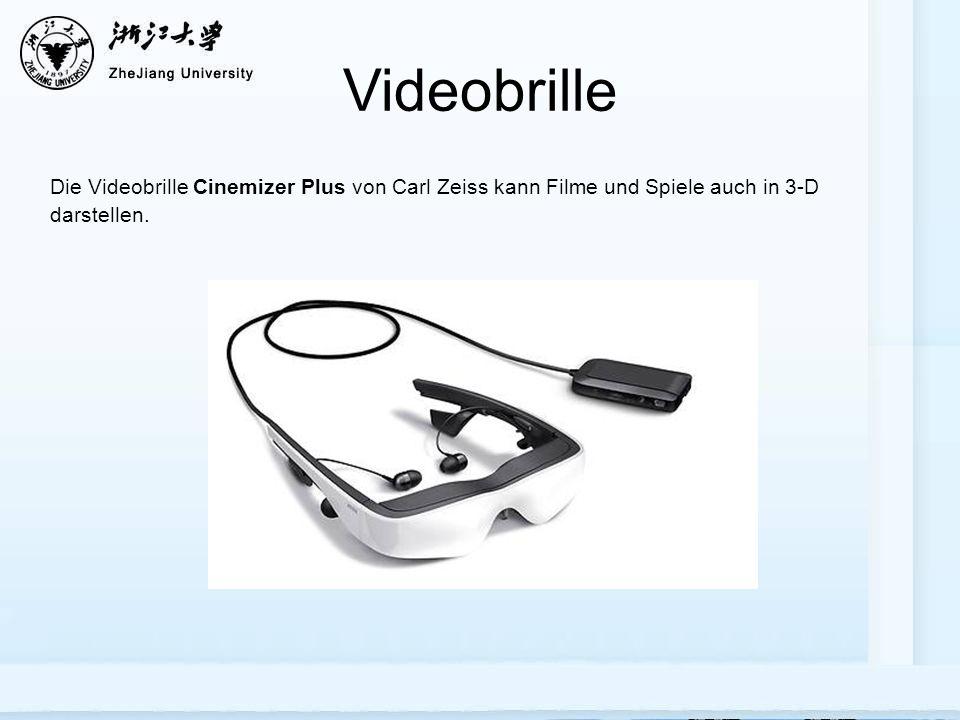 Videobrille Die Videobrille Cinemizer Plus von Carl Zeiss kann Filme und Spiele auch in 3-D darstellen.