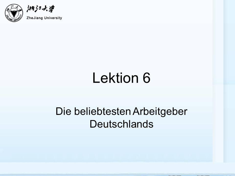 Lektion 6 Die beliebtesten Arbeitgeber Deutschlands