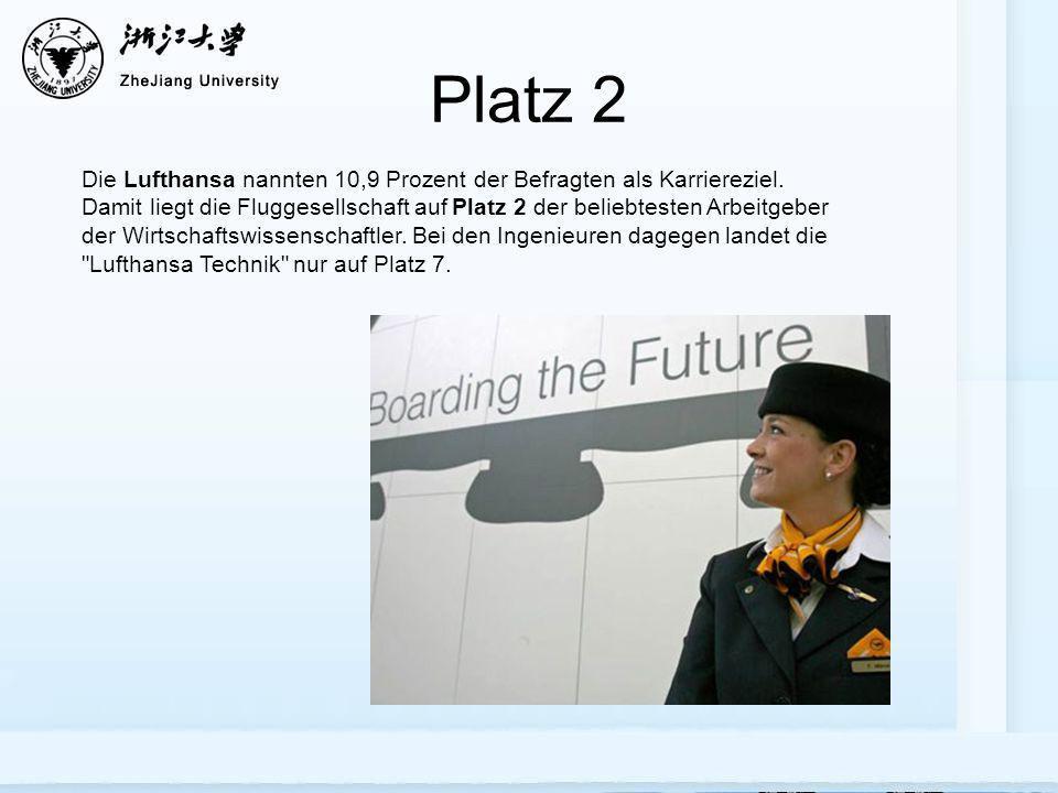 Platz 2 Die Lufthansa nannten 10,9 Prozent der Befragten als Karriereziel. Damit liegt die Fluggesellschaft auf Platz 2 der beliebtesten Arbeitgeber d
