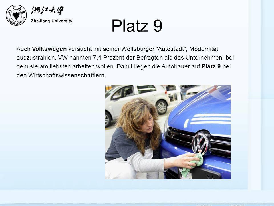 Platz 9 Auch Volkswagen versucht mit seiner Wolfsburger
