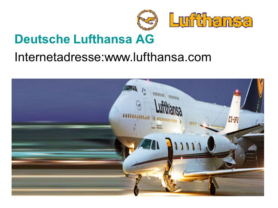 Deutsche Lufthansa AG Internetadresse:www.lufthansa.com
