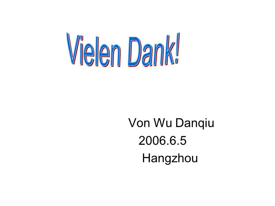 Von Wu Danqiu 2006.6.5 Hangzhou
