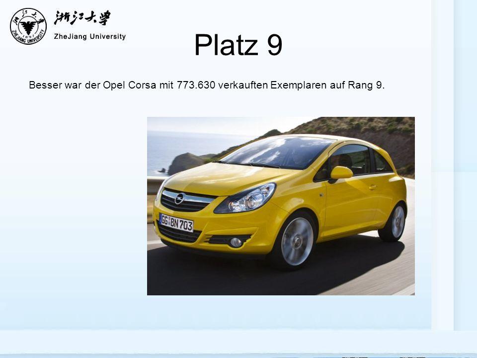 Platz 9 Besser war der Opel Corsa mit 773.630 verkauften Exemplaren auf Rang 9.