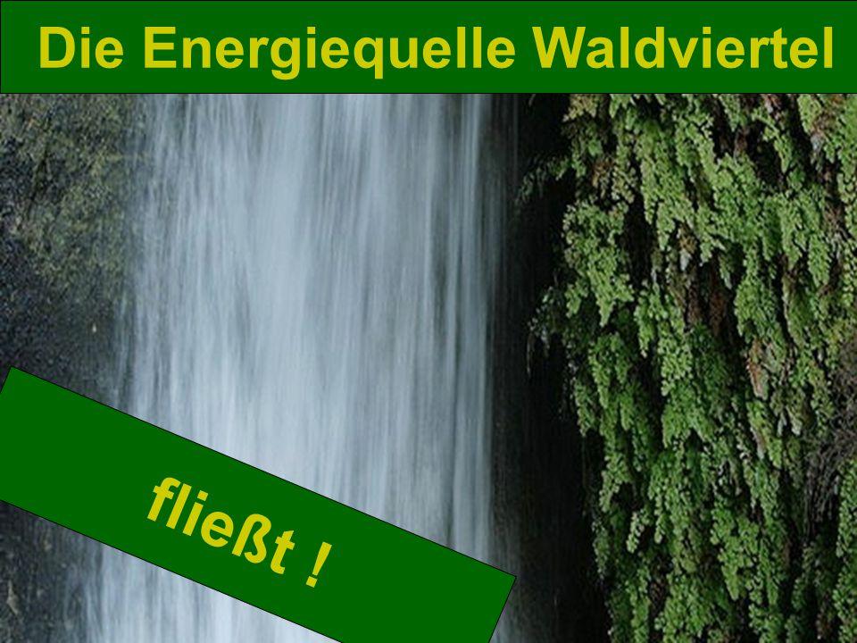 ENERGIEQUELLE : WALDVIERTEL – Modellregionen – KLIMZUG-Konferenz Weitra 2011 fließt .