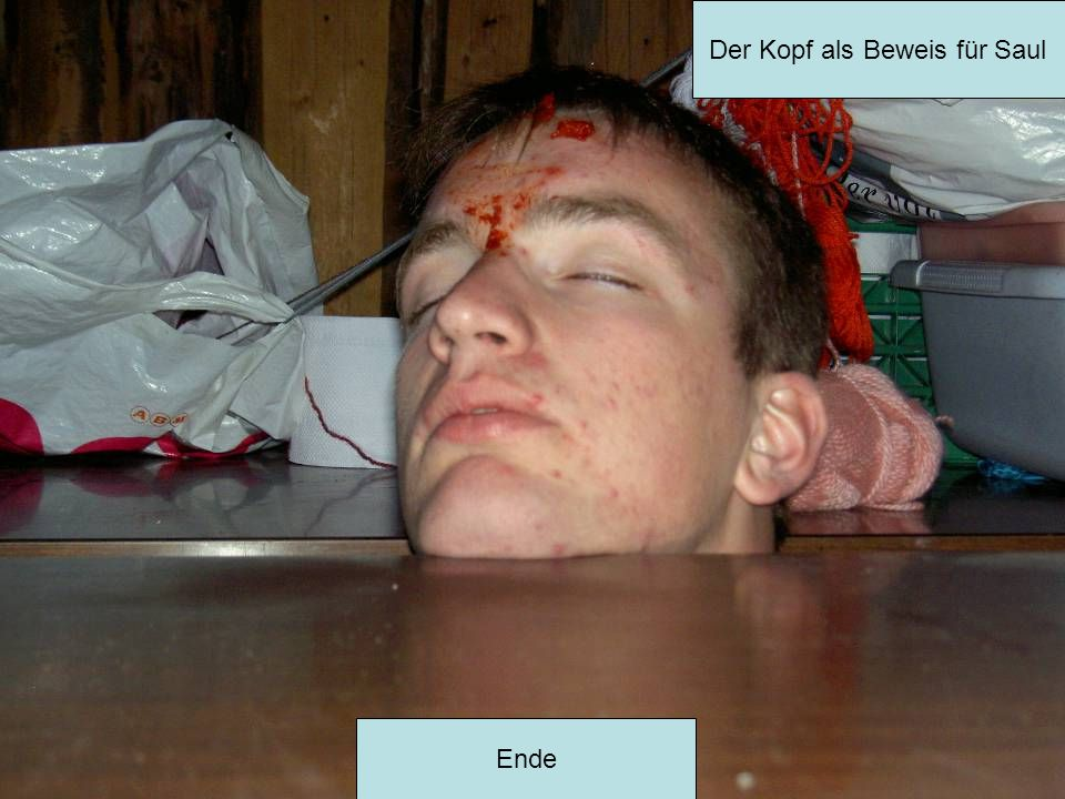 Der Kopf als Beweis für Saul Ende
