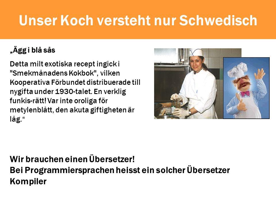 Unser Koch versteht nur Schwedisch Ägg i blå sås Detta milt exotiska recept ingick i Smekmånadens Kokbok , vilken Kooperativa Förbundet distribuerade till nygifta under 1930-talet.