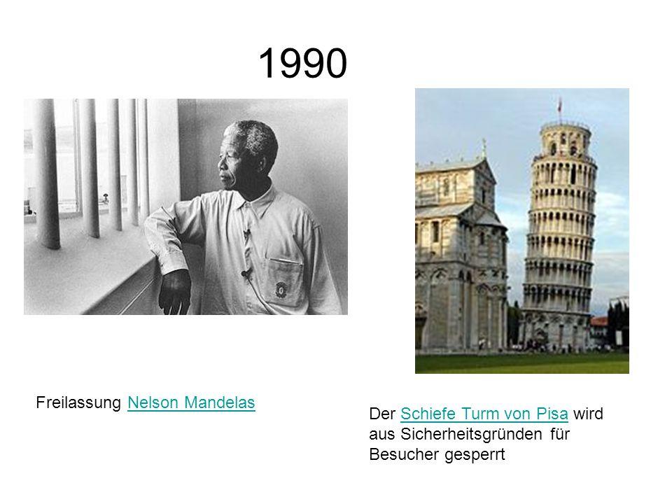 1990 Freilassung Nelson MandelasNelson Mandelas Der Schiefe Turm von Pisa wird aus Sicherheitsgründen für Besucher gesperrtSchiefe Turm von Pisa