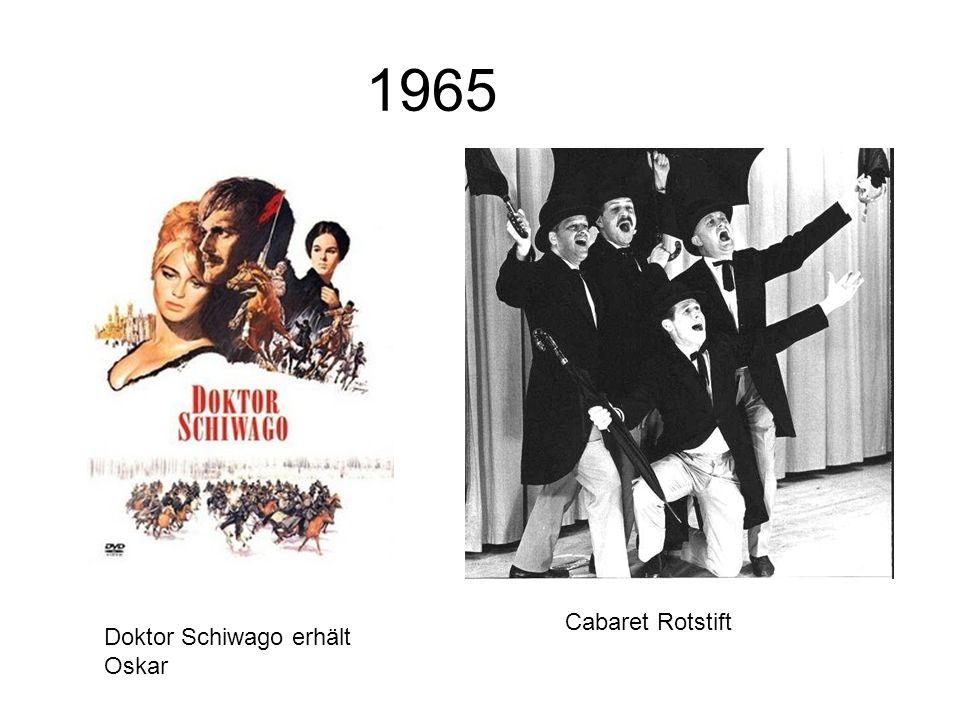 1965 Doktor Schiwago erhält Oskar Cabaret Rotstift