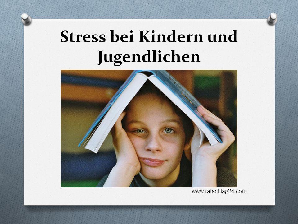 Stress bei Kindern und Jugendlichen www.ratschlag24.com