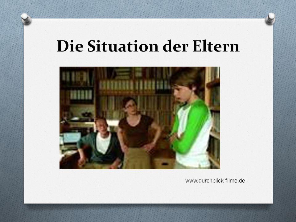 Die Situation der Eltern www.durchblick-filme.de