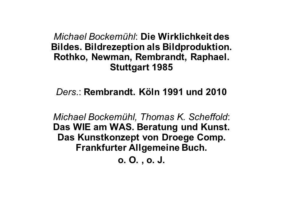 Michael Bockemühl: Die Wirklichkeit des Bildes. Bildrezeption als Bildproduktion.