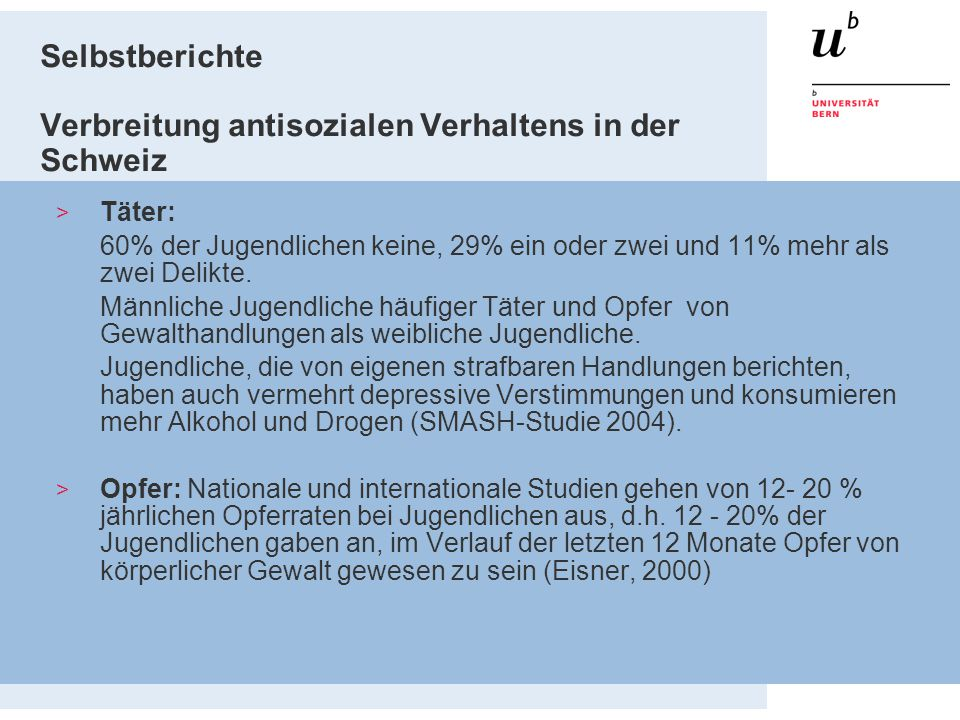 Selbstberichte Verbreitung antisozialen Verhaltens in der Schweiz > Täter: 60% der Jugendlichen keine, 29% ein oder zwei und 11% mehr als zwei Delikte