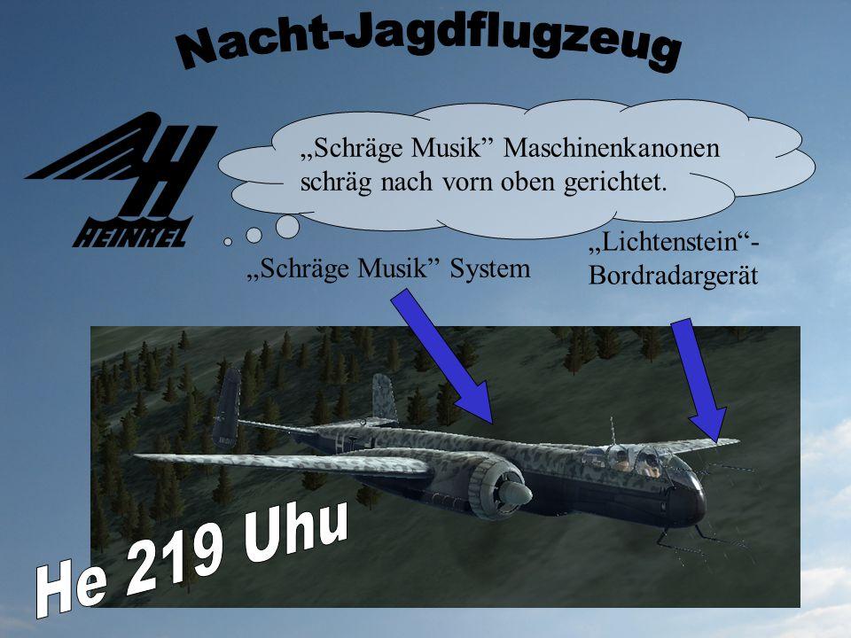 Lichtenstein- Bordradargerät Schräge Musik System Schräge Musik Maschinenkanonen schräg nach vorn oben gerichtet.