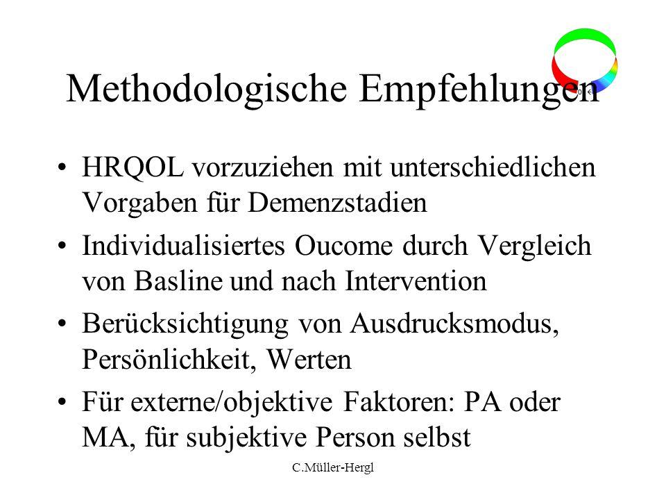 Methodologische Empfehlungen HRQOL vorzuziehen mit unterschiedlichen Vorgaben für Demenzstadien Individualisiertes Oucome durch Vergleich von Basline