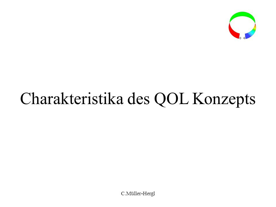 Charakteristika des QOL Konzepts
