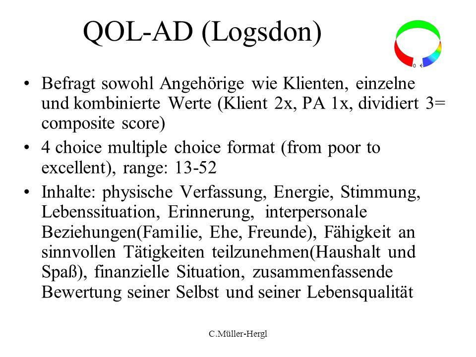 QOL-AD (Logsdon) Befragt sowohl Angehörige wie Klienten, einzelne und kombinierte Werte (Klient 2x, PA 1x, dividiert 3= composite score) 4 choice mult
