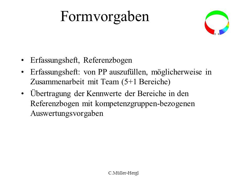 Formvorgaben Erfassungsheft, Referenzbogen Erfassungsheft: von PP auszufüllen, möglicherweise in Zusammenarbeit mit Team (5+1 Bereiche) Übertragung de