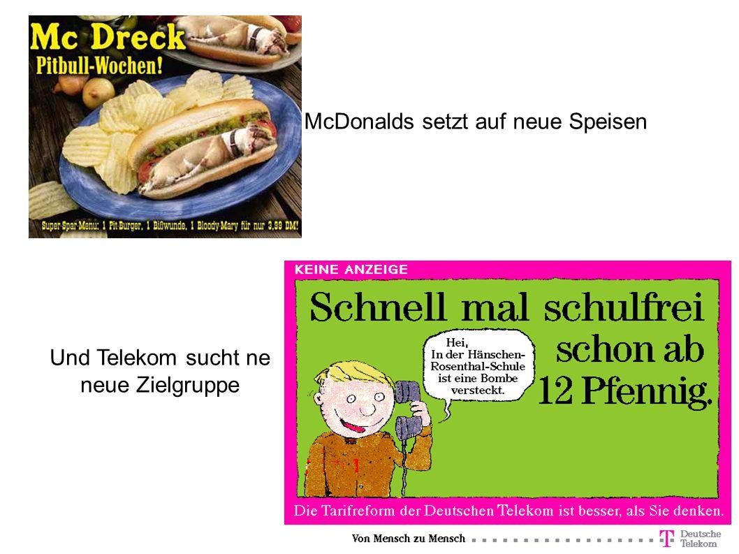 McDonalds setzt auf neue Speisen Und Telekom sucht ne neue Zielgruppe