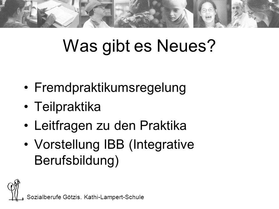 Sozialberufe Götzis. Kathi-Lampert-Schule Was gibt es Neues.