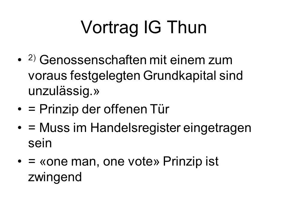 Vortrag IG Thun Beispiele: - Coop und Migros - Landi bzw.