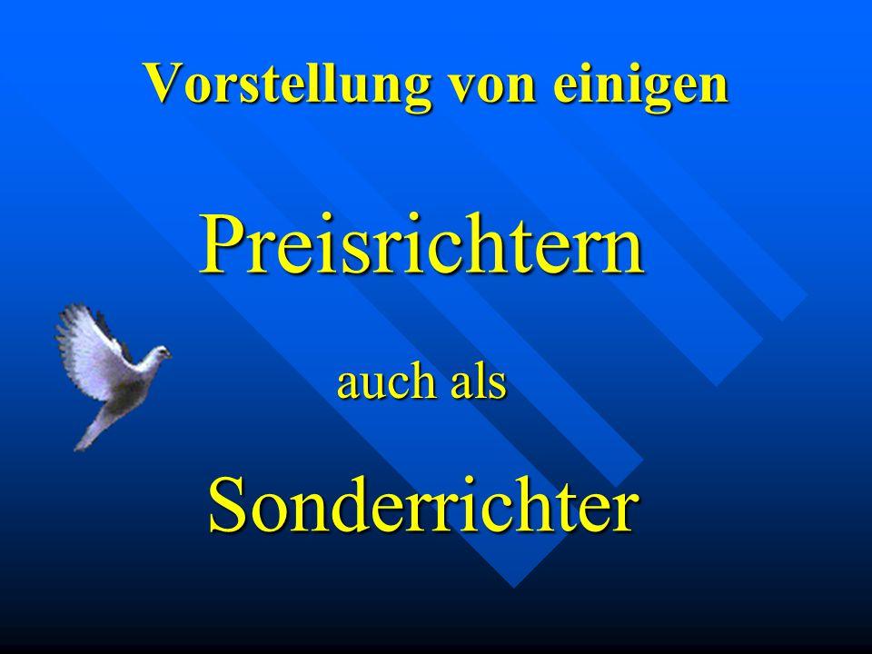 PR + SR – Werner Weschenfelder Sonderrichter Startauben + Mittelhäuser + Rheinländerhuhn Bei der Bewertung der Startauben-Sonderschau auf der Badischen Taubenschau in Elzach 2005 Zugelassen für die Gruppe: A – M, Z1 – Z3