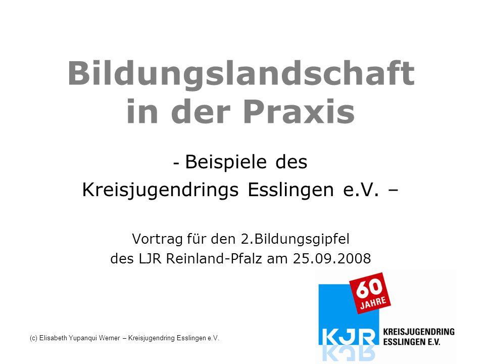 Bildungslandschaft in der Praxis - Beispiele des Kreisjugendrings Esslingen e.V. – Vortrag für den 2.Bildungsgipfel des LJR Reinland-Pfalz am 25.09.20