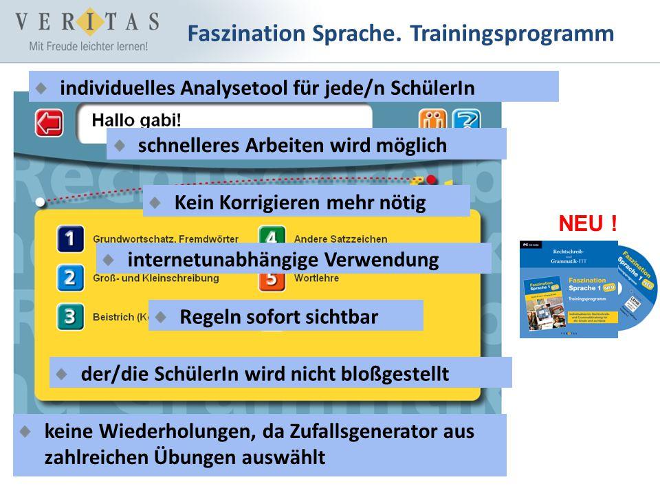 Faszination Sprache. Trainingsprogramm internetunabhängige Verwendung individuelles Analysetool für jede/n SchülerIn schnelleres Arbeiten wird möglich