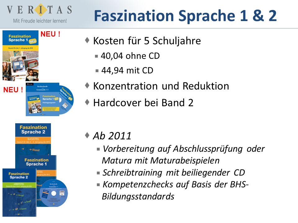 Faszination Sprache 1 & 2 Kosten für 5 Schuljahre 40,04 ohne CD 44,94 mit CD Konzentration und Reduktion Hardcover bei Band 2 Ab 2011 Vorbereitung auf