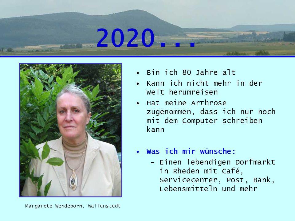 2020... Bin ich 80 Jahre alt Kann ich nicht mehr in der Welt herumreisen Hat meine Arthrose zugenommen, dass ich nur noch mit dem Computer schreiben k