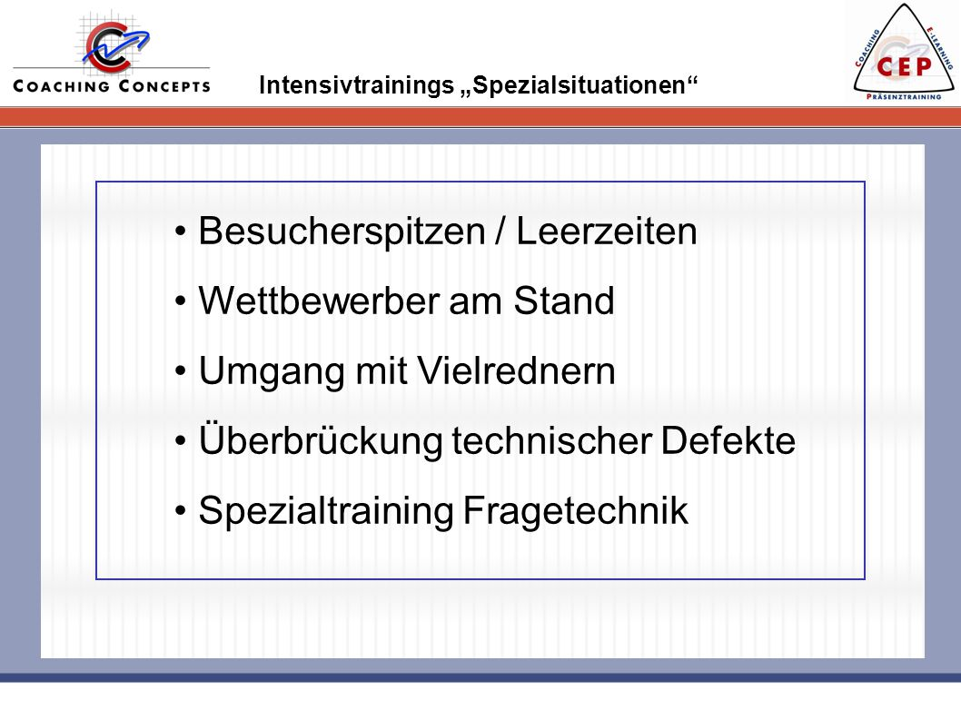 Blended Learning beim Messetraining Coaching Concepts sichert Ihren Messeerfolg durch Blended Learning.