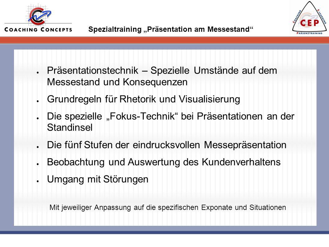 Spezialtraining Präsentation am Messestand Präsentationstechnik – Spezielle Umstände auf dem Messestand und Konsequenzen Grundregeln für Rhetorik und