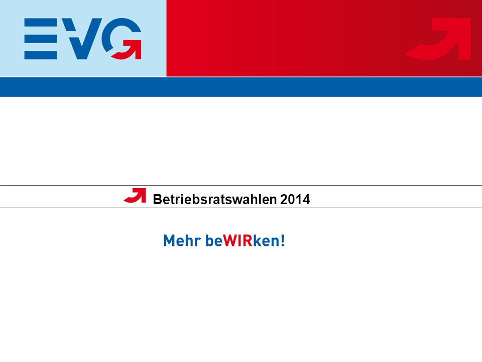 Betriebsratswahlen 2014