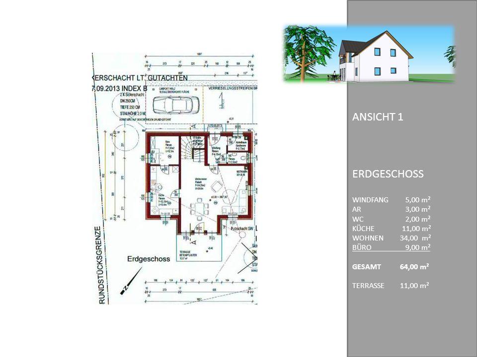 ERDGESCHOSS WINDFANG 5,00 m² AR 3,00 m² WC 2,00 m² KÜCHE 11,00 m² WOHNEN 34,00 m² BÜRO 9,00 m² GESAMT64,00 m² TERRASSE11,00 m² ANSICHT 1