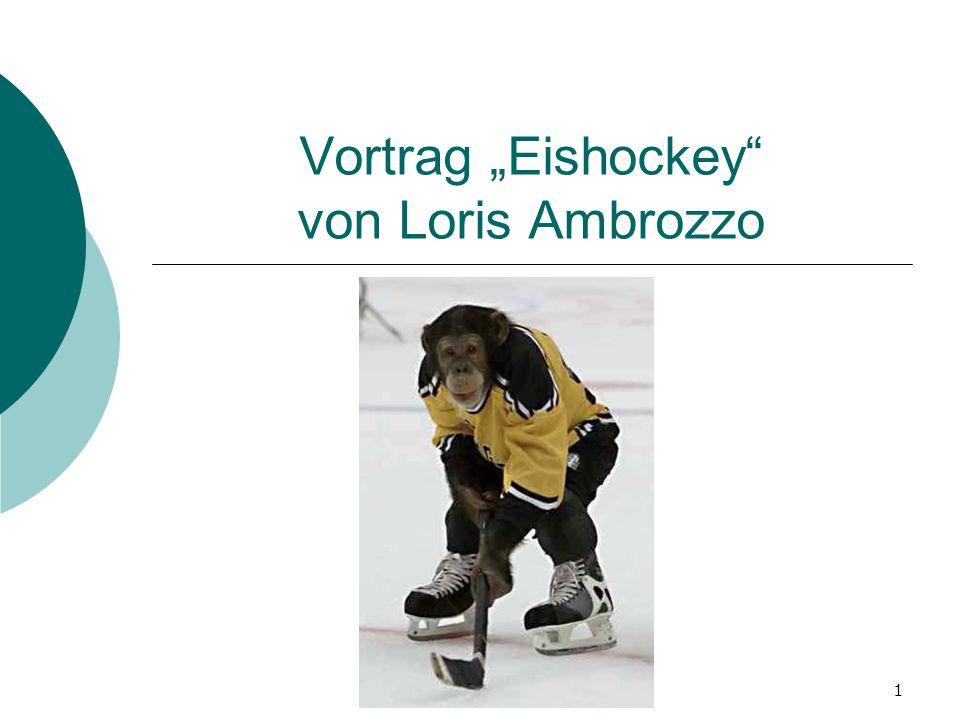Oberentfelden, 22. Mai 20091 Vortrag Eishockey von Loris Ambrozzo