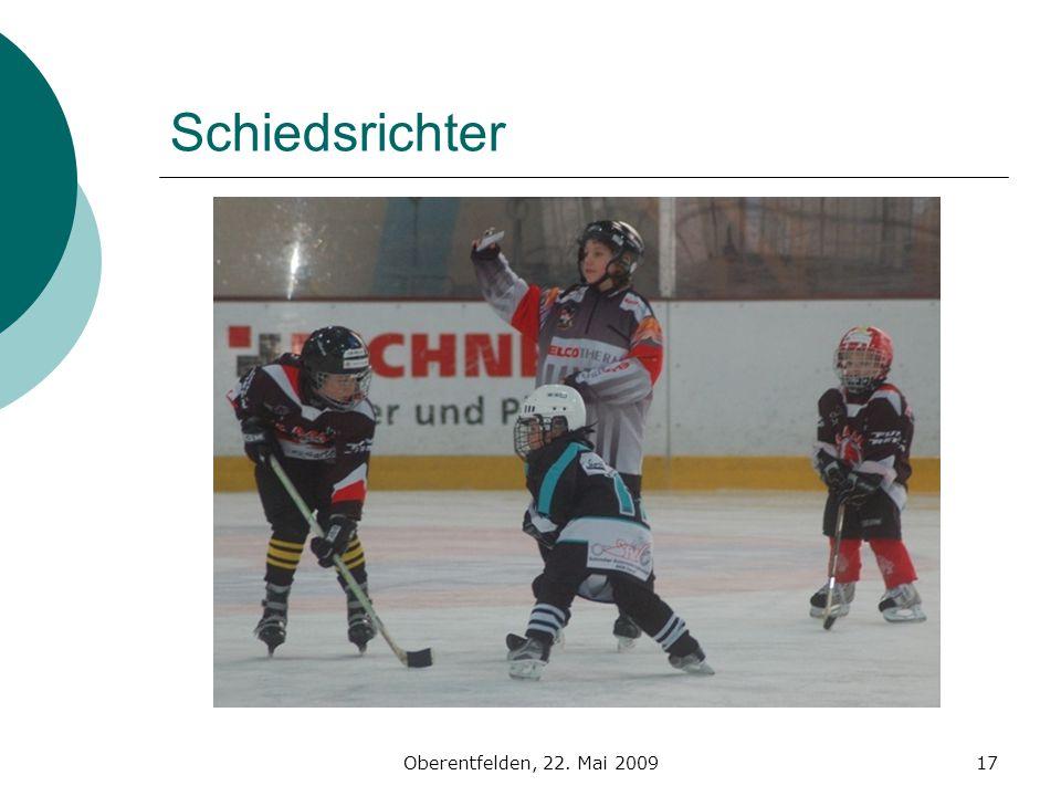 Oberentfelden, 22. Mai 200917 Schiedsrichter