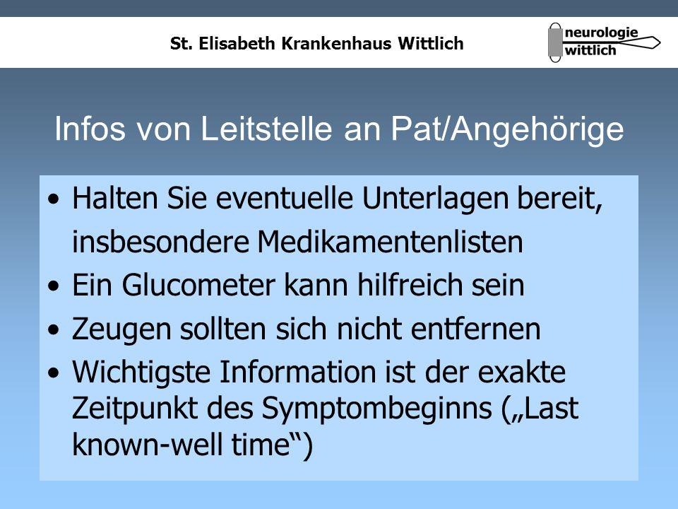 St. Elisabeth Krankenhaus Wittlich Infos von Leitstelle an Pat/Angehörige Halten Sie eventuelle Unterlagen bereit, insbesondere Medikamentenlisten Ein