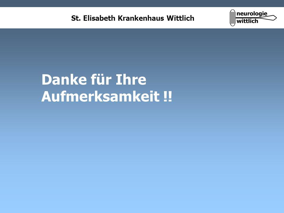 St. Elisabeth Krankenhaus Wittlich Danke für Ihre Aufmerksamkeit !!