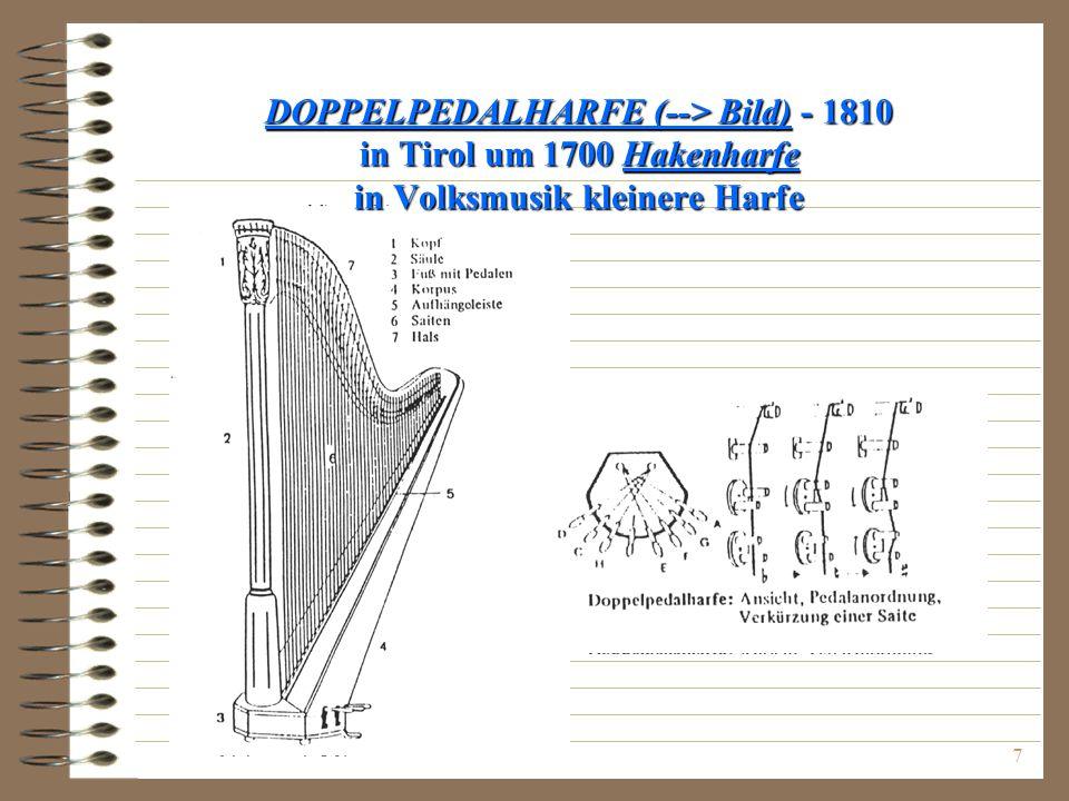 7 DOPPELPEDALHARFE (--> Bild) - 1810 in Tirol um 1700 Hakenharfe in Volksmusik kleinere Harfe