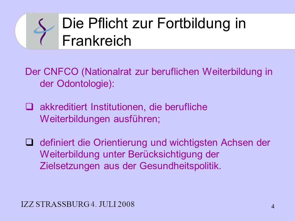 4 Der CNFCO (Nationalrat zur beruflichen Weiterbildung in der Odontologie): akkreditiert Institutionen, die berufliche Weiterbildungen ausführen; defi