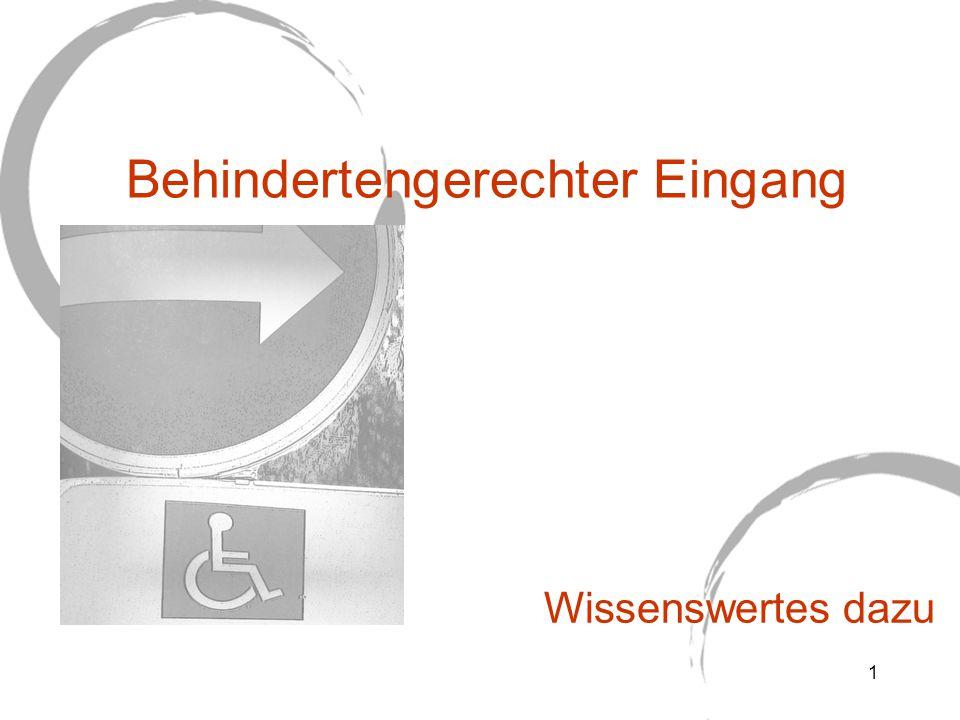Behindertengerechter Eingang Wissenswertes dazu 1